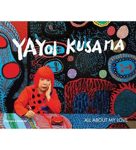 Yayoi Kusama: All about my love - the exhibition catalogue from Matsumoto City Museum of Art available to buy at Museum Bookstore