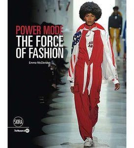 Power Mode : Fashion & Textile History Gallery - the exhibition catalogue from MFIT available to buy at Museum Bookstore