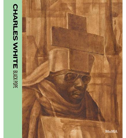 MoMA Charles White: Black Pope exhibition catalogue