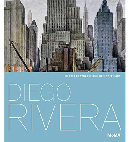 Diego Rivera: Murals for the Museum of Modern Art - the exhibition catalogue from MoMA available to buy at Museum Bookstore