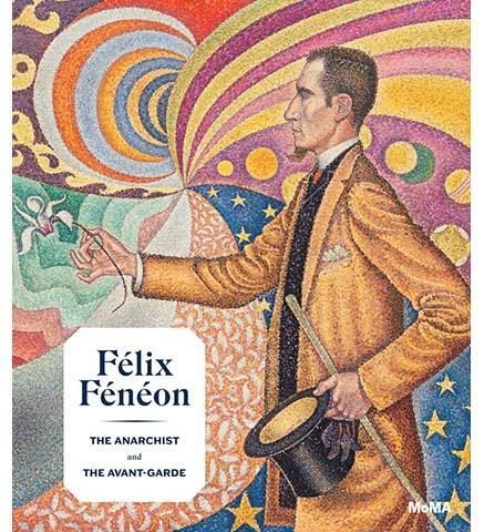 Félix Fénéon (1861-1944) - the exhibition catalogue from MoMA available to buy at Museum Bookstore