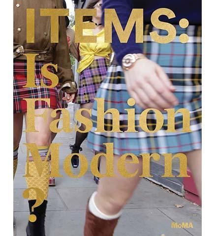 Items: Is Fashion Modern? - the exhibition catalogue from MoMA available to buy at Museum Bookstore