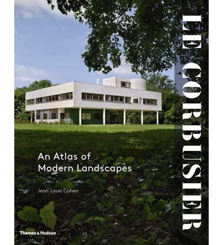 Le Corbusier: An Atlas of Modern Landscapes - the exhibition catalogue from MoMA available to buy at Museum Bookstore