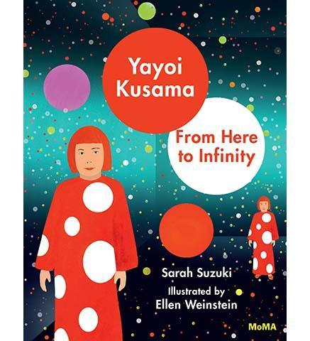 Yayoi Kusama: From Here to Infinity! - the exhibition catalogue from MoMA available to buy at Museum Bookstore