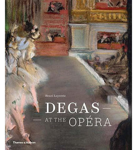 Degas at the Opera - the exhibition catalogue from Musée D'Orsay/National Gallery of Art available to buy at Museum Bookstore