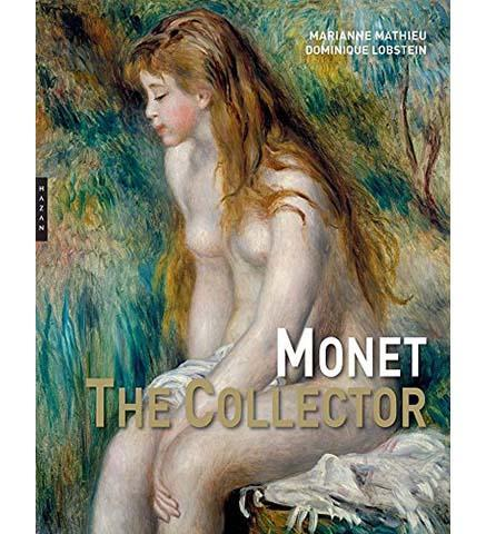 Monet the Collector - the exhibition catalogue from Musée Marmottan Monet available to buy at Museum Bookstore