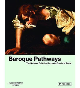 Museum Barberini, Potsdam Baroque Pathways: The National Galleries Barberini Corsini in Rome exhibition catalogue