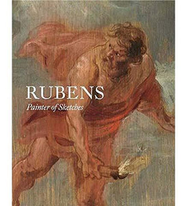 Rubens : Painter of Sketches - the exhibition catalogue from Museum Boijmans Van Beuningen available to buy at Museum Bookstore