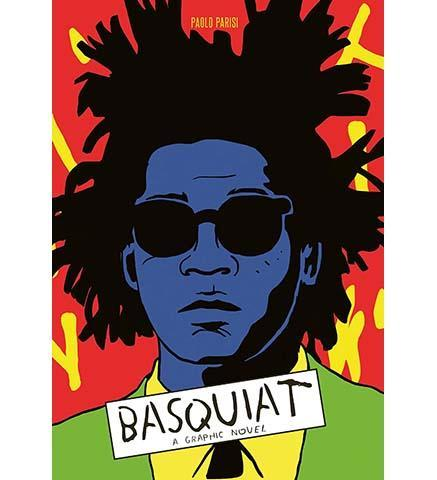 Basquiat : A Graphic Novel - the exhibition catalogue from Museum Bookstore available to buy at Museum Bookstore
