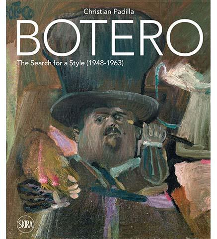 Botero : The search for a style: 1948-1963 - the exhibition catalogue from Museum Bookstore available to buy at Museum Bookstore