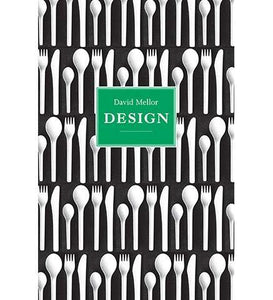 David Mellor: Design - the exhibition catalogue from Museum Bookstore available to buy at Museum Bookstore