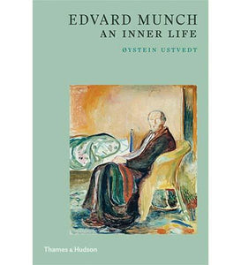 Edvard Munch : An Inner Life - the exhibition catalogue from Museum Bookstore available to buy at Museum Bookstore