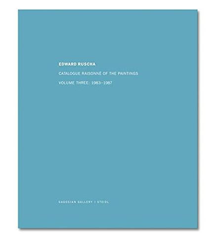 Museum Bookstore Edward Ruscha : Catalogue Raisonné of the Paintings: Volume Three: 1983 - 1987 exhibition catalogue