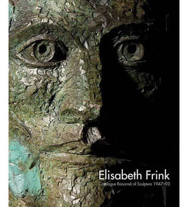 Elisabeth Frink Catalogue Raisonne of Sculpture 1947-93 - the exhibition catalogue from Museum Bookstore available to buy at Museum Bookstore