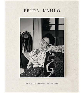Frida Kahlo : The Gisele Freund Photographs - the exhibition catalogue from Museum Bookstore available to buy at Museum Bookstore