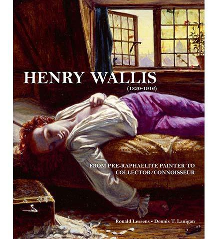 Henry Wallis: From Pre-Raphaelite Painter to Collector/Connoisseur - the exhibition catalogue from Museum Bookstore available to buy at Museum Bookstore