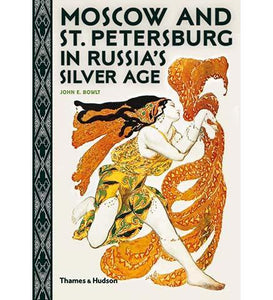 Moscow and St. Petersburg in Russia's Silver Age - the exhibition catalogue from Museum Bookstore available to buy at Museum Bookstore