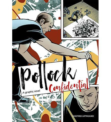 Pollock Confidential : A Graphic Novel - the exhibition catalogue from Museum Bookstore available to buy at Museum Bookstore