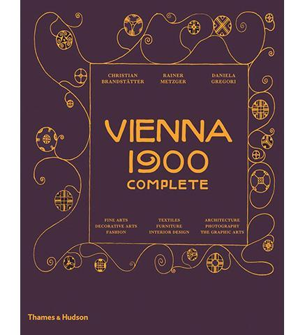 Vienna 1900 Complete - the exhibition catalogue from Museum Bookstore available to buy at Museum Bookstore