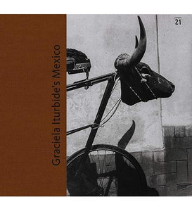 Museum of Fine Arts, Boston Graciela Iturbide's Mexico: Photographs exhibition catalogue