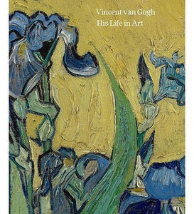 Vincent van Gogh : His Life in Art - the exhibition catalogue from Museum of Fine Arts Houston available to buy at Museum Bookstore