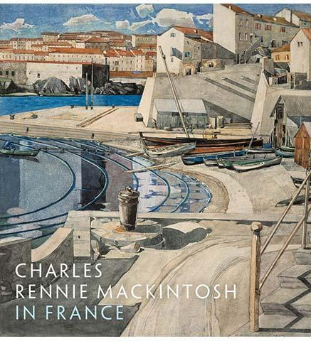 Charles Rennie Mackintosh in France - the exhibition catalogue from National Galleries of Scotland available to buy at Museum Bookstore