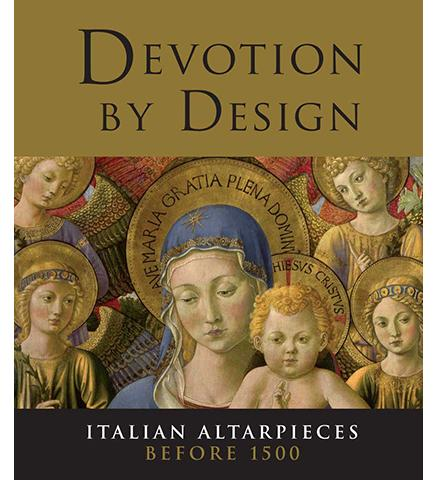 National Gallery Devotion by Design : Italian Altarpieces before 1500 exhibition catalogue