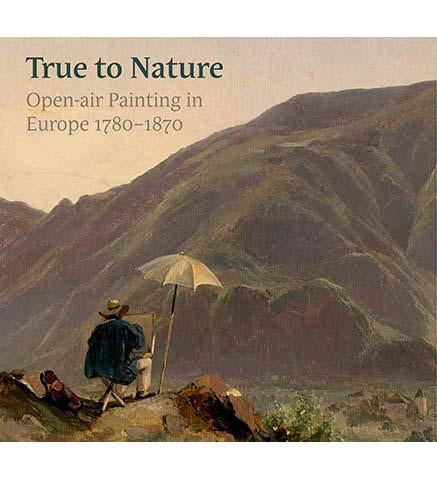 True to Nature : Open-Air Painting in Europe 1780-1870 - the exhibition catalogue from National Gallery of Art/Fitzwilliam Museum available to buy at Museum Bookstore