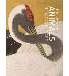 The Life of Animals in Japanese Art - the exhibition catalogue from National Gallery of Art/LACMA available to buy at Museum Bookstore