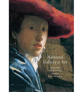 National Gallery of Art National Gallery of Art : Master Paintings from the Collection exhibition catalogue