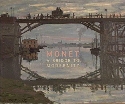 National Gallery of Canada Monet: A Bridge to Modernity exhibition catalogue