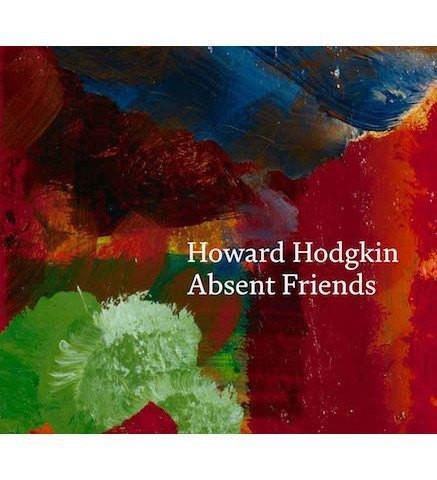 Howard Hodgkin : Absent Friends - the exhibition catalogue from National Portrait Gallery available to buy at Museum Bookstore