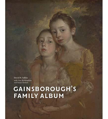 Gainsborough's Family Album - the exhibition catalogue from National Portrait Gallery/Princeton University Art Museum available to buy at Museum Bookstore