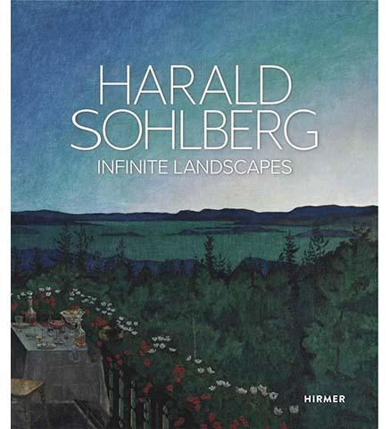 Harald Sohlberg: Infinite Landscapes - the exhibition catalogue from Nationalmuseet for Konst Oslo available to buy at Museum Bookstore