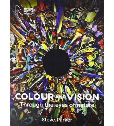 Colour and Vision Through the Eyes of Nature - the exhibition catalogue from Natural History Museum available to buy at Museum Bookstore
