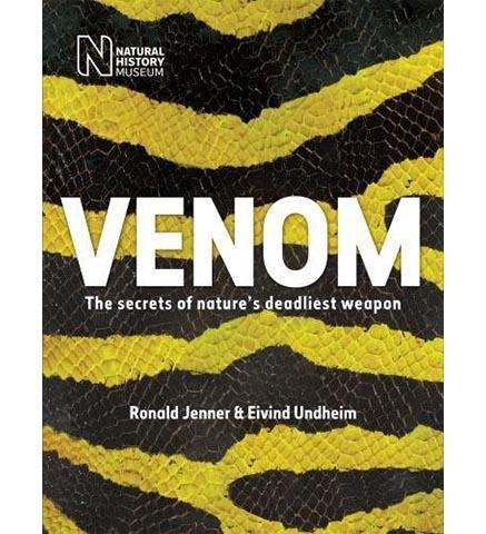 Venom : The secrets of nature's deadliest weapon - the exhibition catalogue from Natural History Museum available to buy at Museum Bookstore