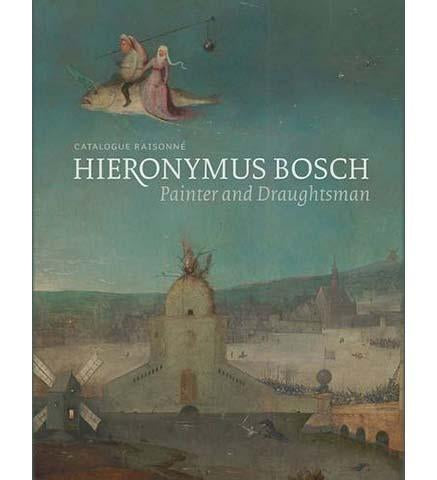 Hieronymus Bosch, Painter and Draughtsman: Catalogue Raisonné - the exhibition catalogue from Noordbrabants Museum available to buy at Museum Bookstore