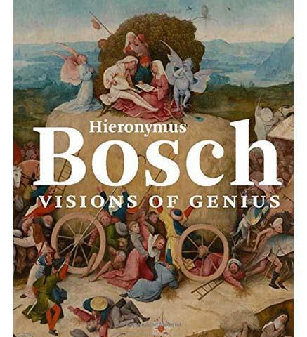 Hieronymus Bosch: Visions of Genius - the exhibition catalogue from Noordbrabants Museum available to buy at Museum Bookstore