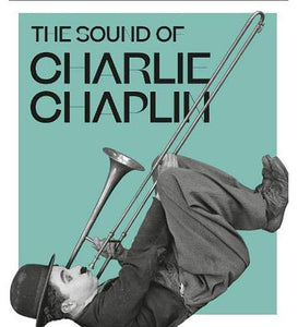 Paris Philharmonic The Sound of Charlie Chaplin exhibition catalogue