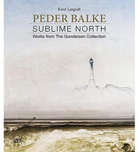 Peder Balke : Sublime North  Works from the Gundersen Collection available to buy at Museum Bookstore