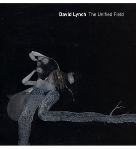 David Lynch: The Unified Field - the exhibition catalogue from Pennsylvania Academy of the Fine Arts available to buy at Museum Bookstore