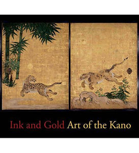 Ink and Gold : Art of the Kano - the exhibition catalogue from Philadelphia Museum of Art available to buy at Museum Bookstore