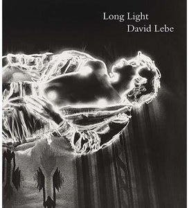 Long Light - Photographs by David Lebe - the exhibition catalogue from Philadelphia Museum of Art available to buy at Museum Bookstore