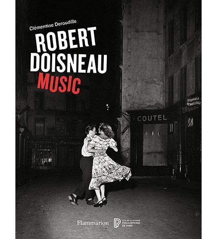 Robert Doisneau: Music - the exhibition catalogue from Philharmonie de Paris available to buy at Museum Bookstore