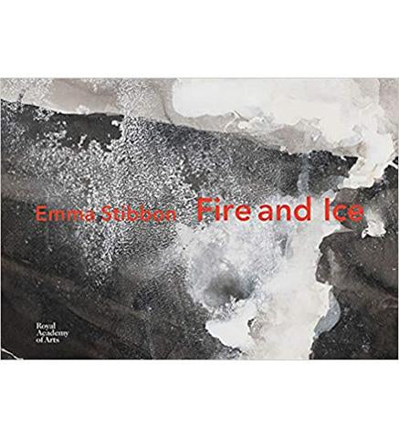 Royal Academy Emma Stibbon : Fire and Ice exhibition catalogue