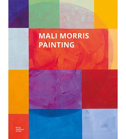 Royal Academy Mali Morris : Painting exhibition catalogue