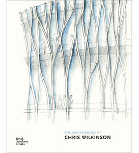 The Sketchbooks of Chris Wilkinson - the exhibition catalogue from Royal Academy available to buy at Museum Bookstore