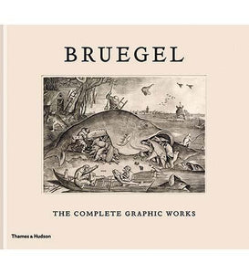 Bruegel: The Complete Graphic Works - the exhibition catalogue from Royal Library of Belgium available to buy at Museum Bookstore