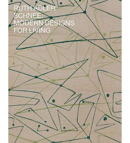 Ruth Adler Schnee: Modern Designs for Living available to buy at Museum Bookstore