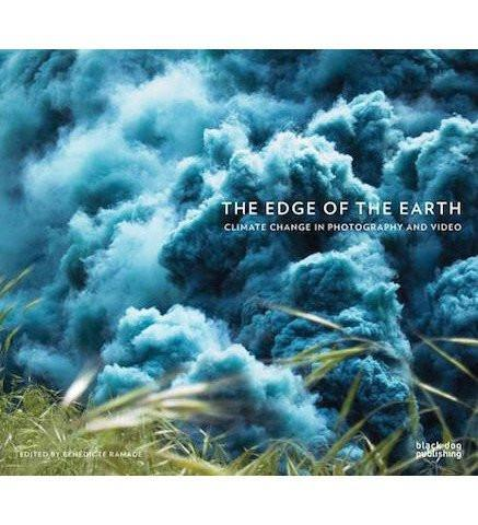 Ryerson Image Centre, Toronto The Edge of the Earth : Climate Change in Photography and Video exhibition catalogue